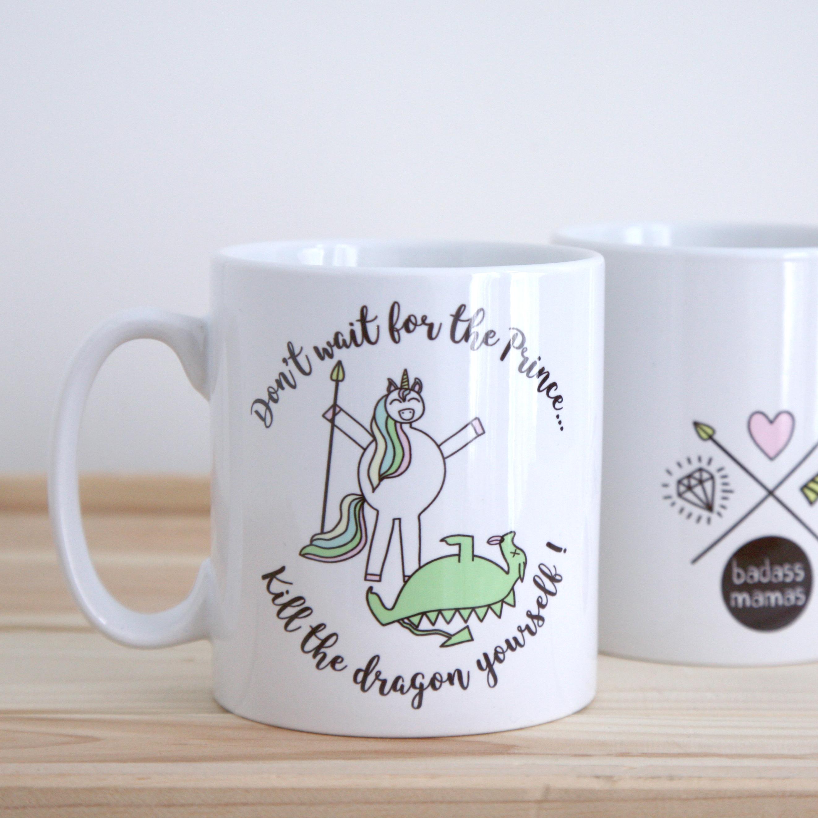 "mug ""don't wait for the prince..."""