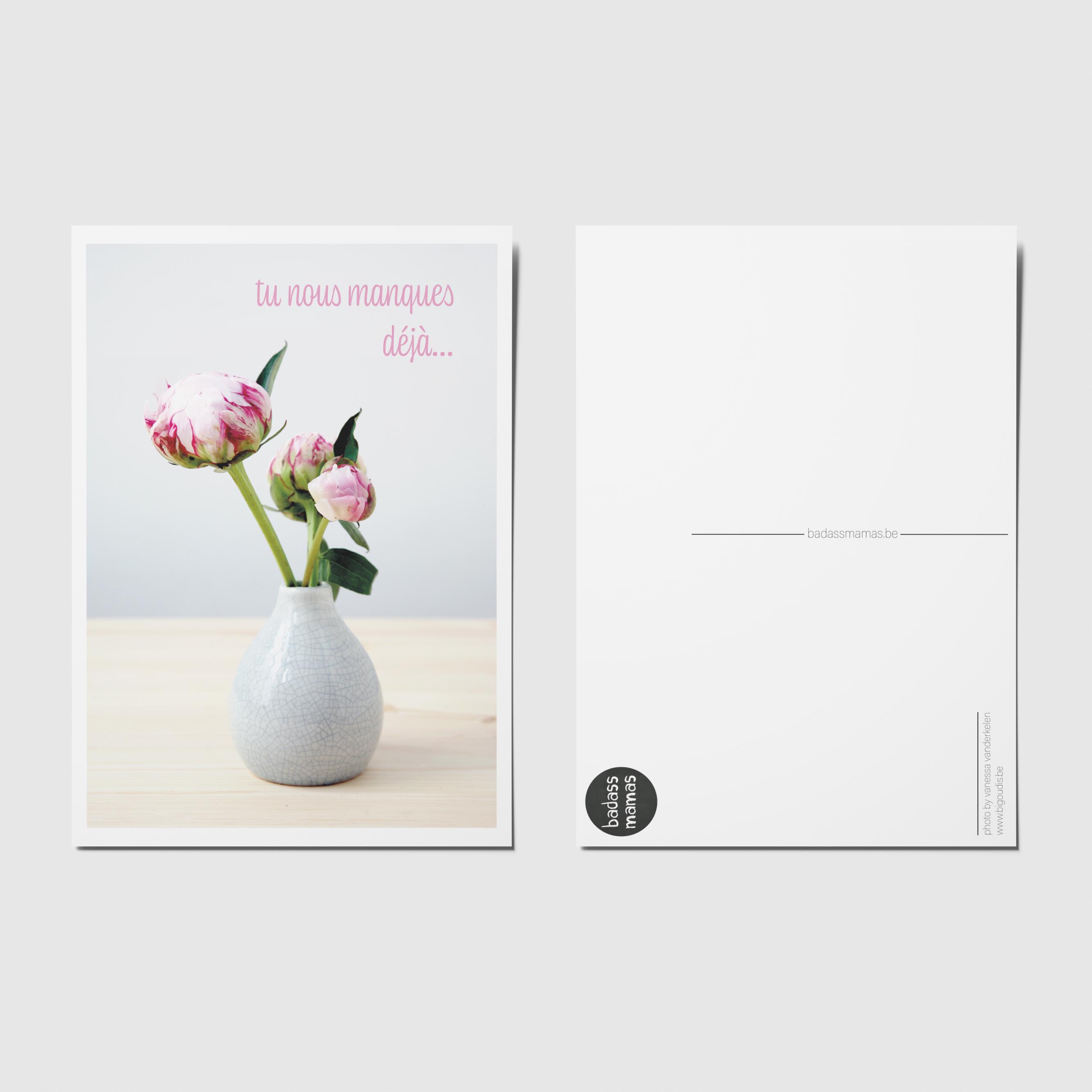 carte postale flowers #03 tu nous manques déjà...