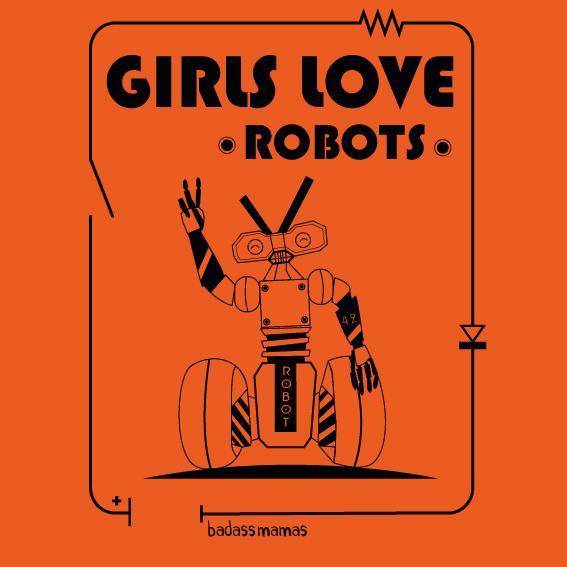 "tee shirt ""girls love robots"" - orange"